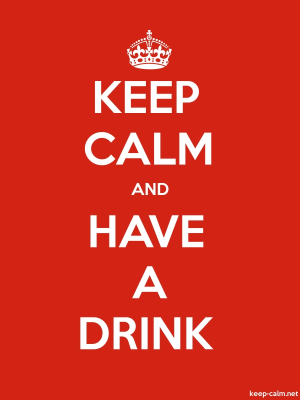 KEEP CALM AND HAVE A DRINK - white/red - Default (600x800)