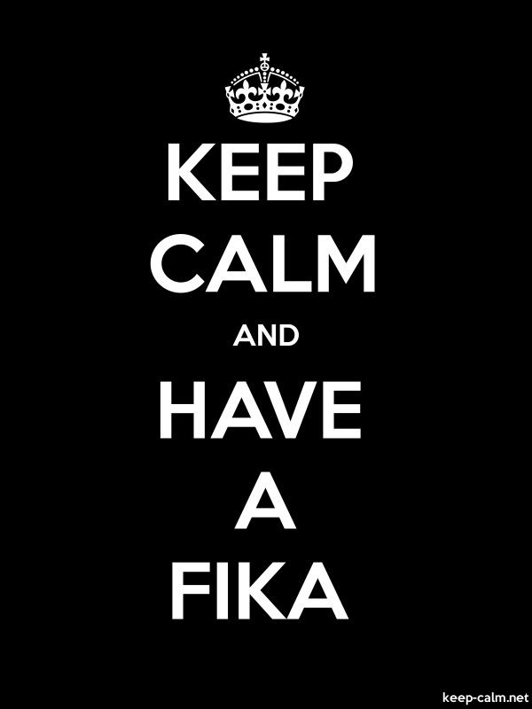 KEEP CALM AND HAVE A FIKA - white/black - Default (600x800)