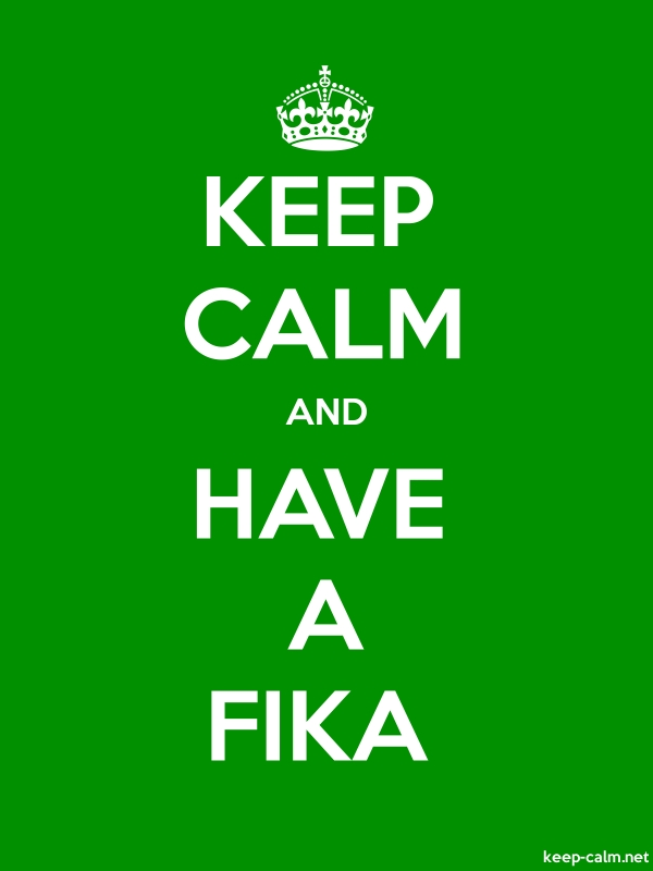 KEEP CALM AND HAVE A FIKA - white/green - Default (600x800)