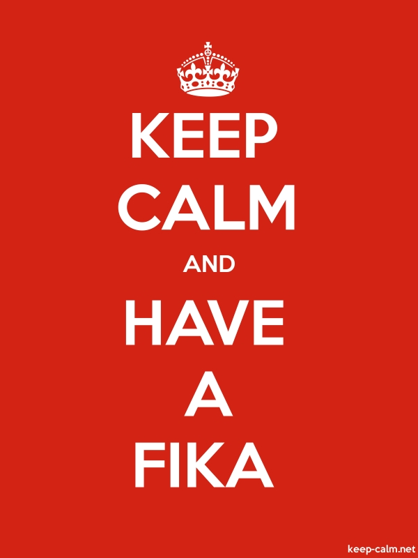 KEEP CALM AND HAVE A FIKA - white/red - Default (600x800)