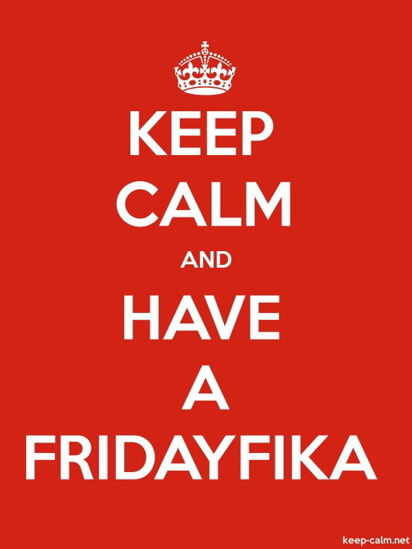 KEEP CALM AND HAVE A FRIDAYFIKA - white/red - Default (600x800)