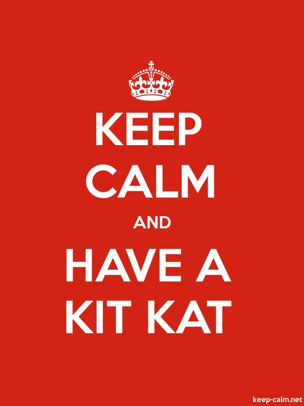 KEEP CALM AND HAVE A KIT KAT - white/red - Default (600x800)