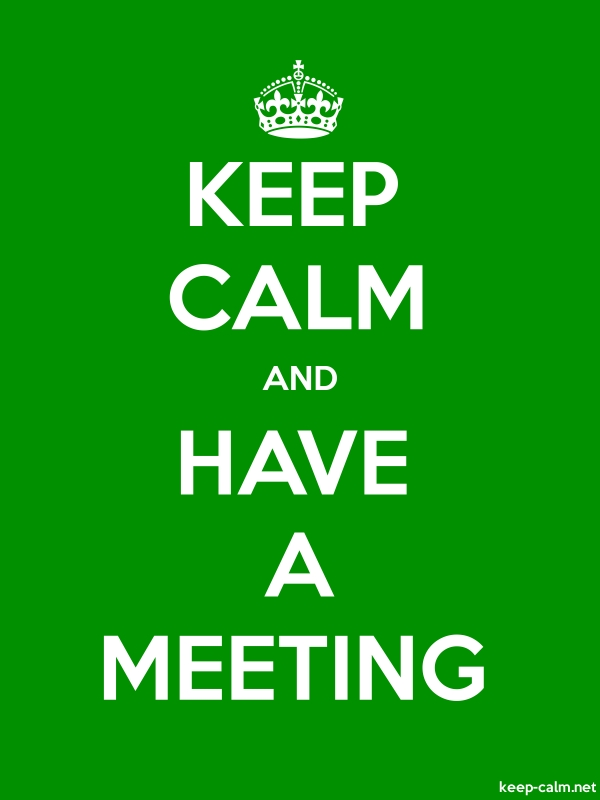 KEEP CALM AND HAVE A MEETING - white/green - Default (600x800)