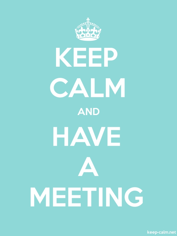 KEEP CALM AND HAVE A MEETING - white/lightblue - Default (600x800)