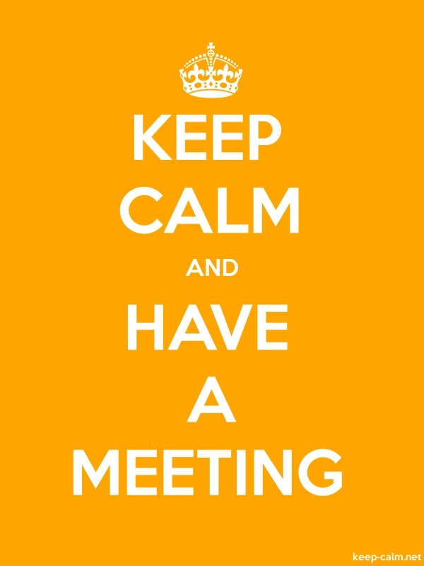 KEEP CALM AND HAVE A MEETING - white/orange - Default (600x800)