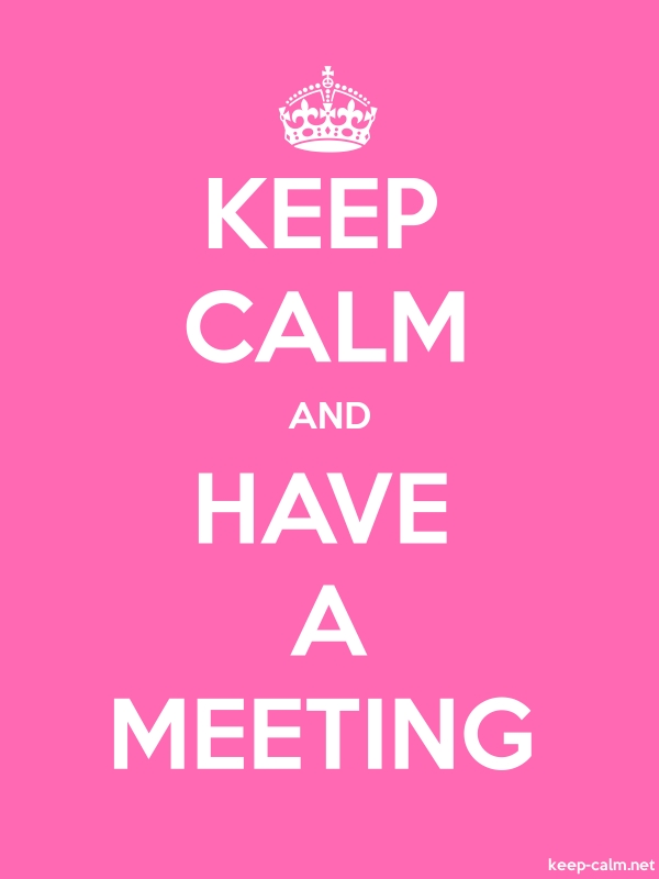 KEEP CALM AND HAVE A MEETING - white/pink - Default (600x800)