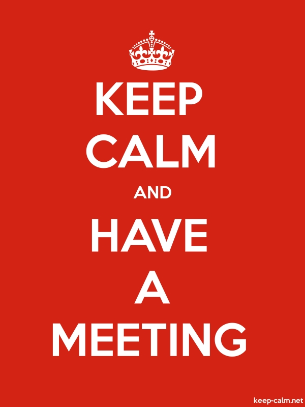 KEEP CALM AND HAVE A MEETING - white/red - Default (600x800)