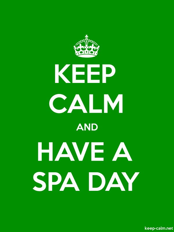 KEEP CALM AND HAVE A SPA DAY - white/green - Default (600x800)