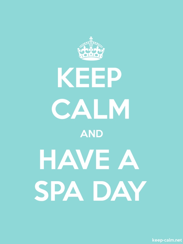 KEEP CALM AND HAVE A SPA DAY - white/lightblue - Default (600x800)