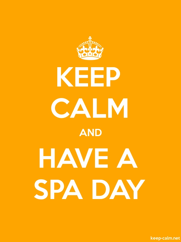 KEEP CALM AND HAVE A SPA DAY - white/orange - Default (600x800)