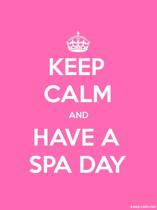 KEEP CALM AND HAVE A SPA DAY - white/pink - Default (600x800)