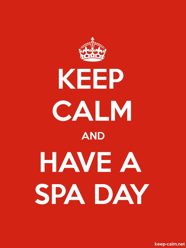 KEEP CALM AND HAVE A SPA DAY - white/red - Default (600x800)