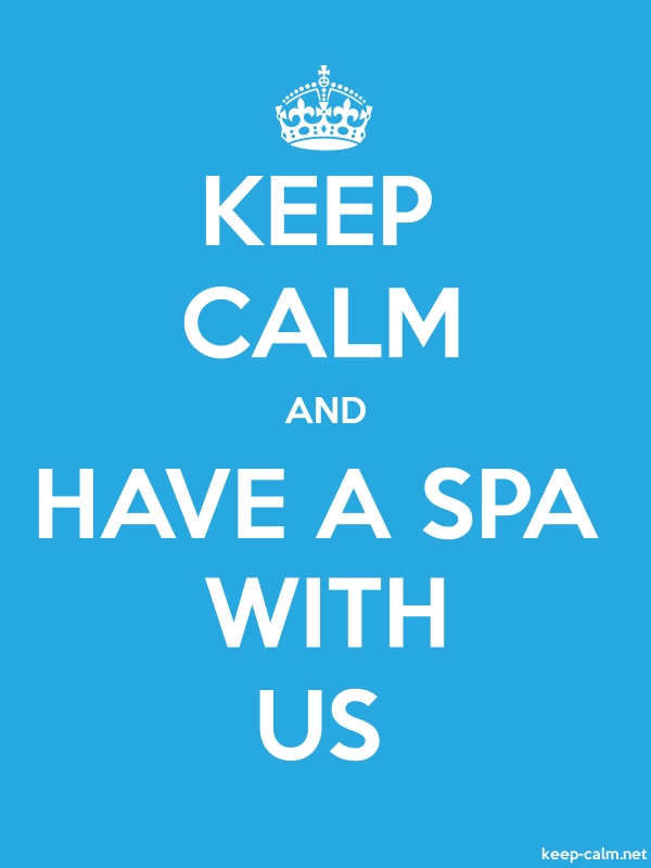 KEEP CALM AND HAVE A SPA WITH US - white/blue - Default (600x800)