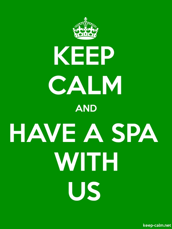 KEEP CALM AND HAVE A SPA WITH US - white/green - Default (600x800)