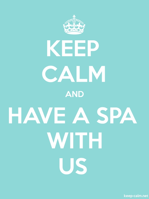 KEEP CALM AND HAVE A SPA WITH US - white/lightblue - Default (600x800)