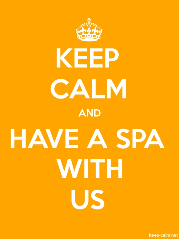 KEEP CALM AND HAVE A SPA WITH US - white/orange - Default (600x800)