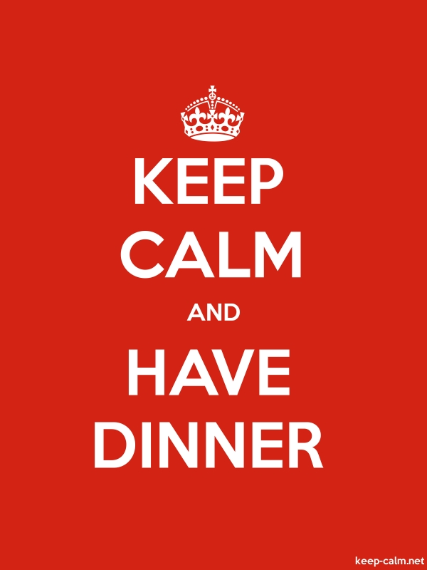 KEEP CALM AND HAVE DINNER - white/red - Default (600x800)