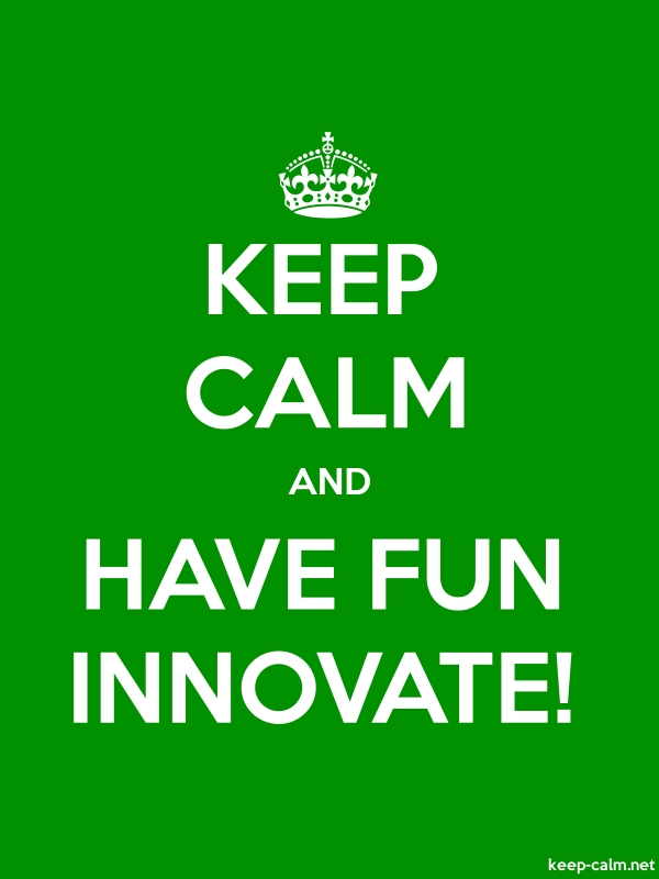 KEEP CALM AND HAVE FUN INNOVATE! - white/green - Default (600x800)