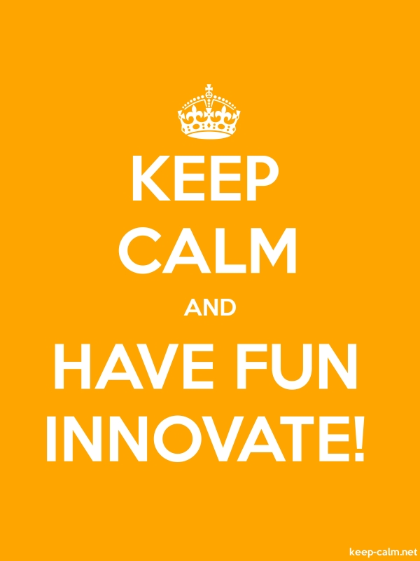 KEEP CALM AND HAVE FUN INNOVATE! - white/orange - Default (600x800)