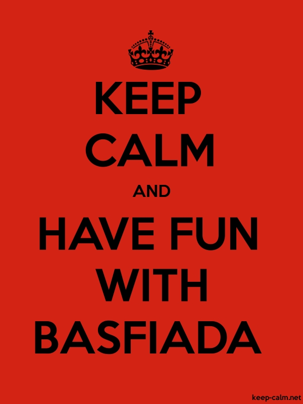 KEEP CALM AND HAVE FUN WITH BASFIADA - black/red - Default (600x800)