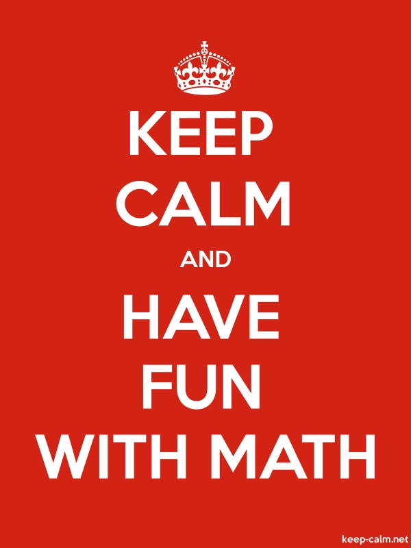 KEEP CALM AND HAVE FUN WITH MATH - white/red - Default (600x800)