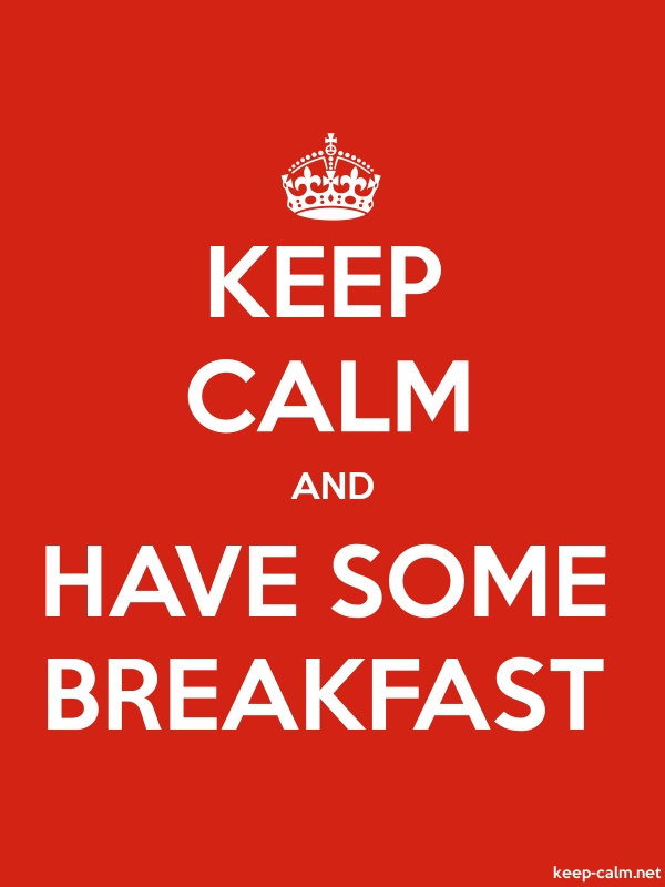 KEEP CALM AND HAVE SOME BREAKFAST - white/red - Default (600x800)