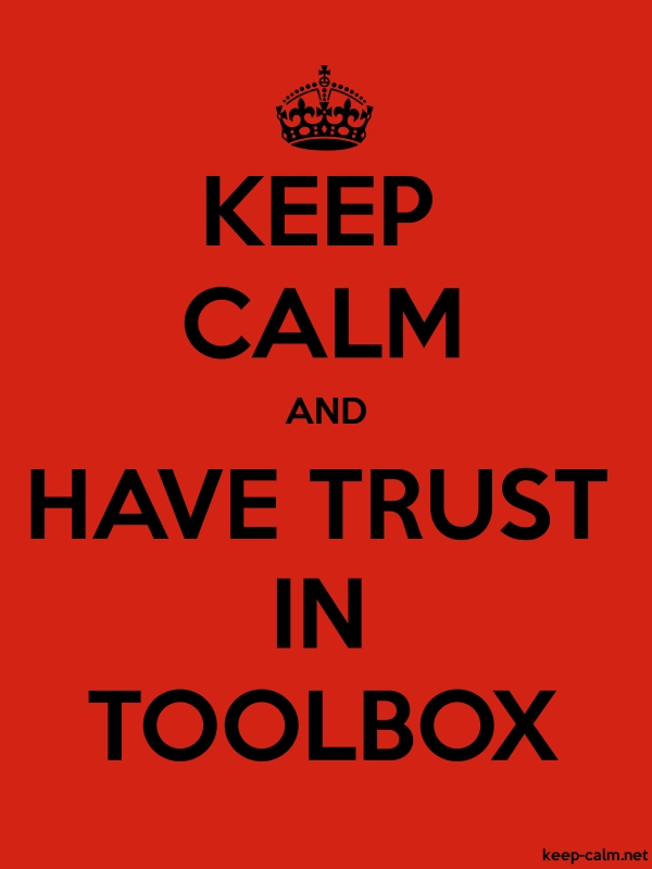 KEEP CALM AND HAVE TRUST IN TOOLBOX - black/red - Default (600x800)