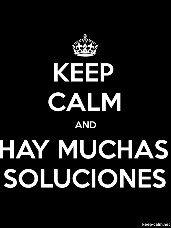 KEEP CALM AND HAY MUCHAS SOLUCIONES - white/black - Default (600x800)