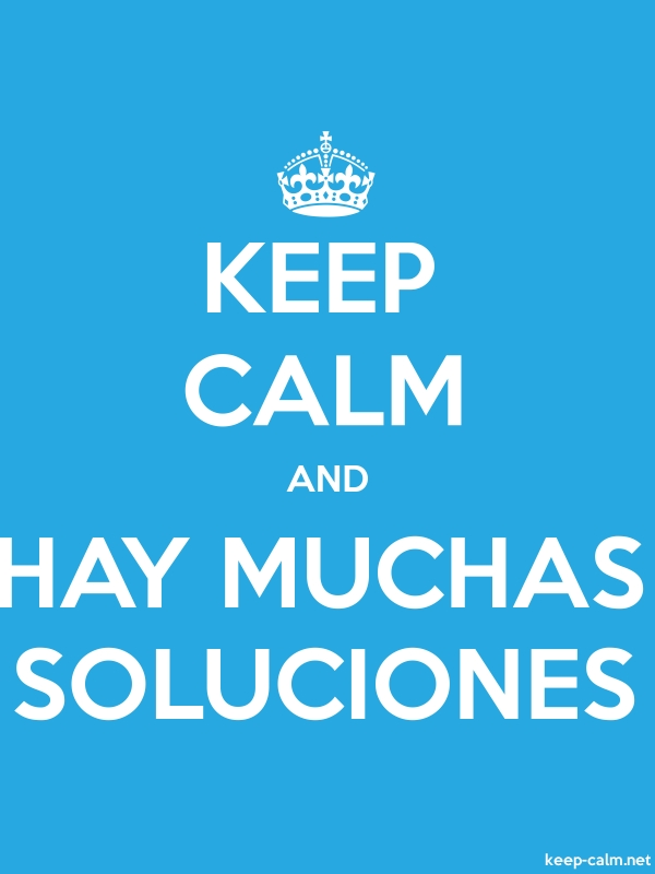 KEEP CALM AND HAY MUCHAS SOLUCIONES - white/blue - Default (600x800)