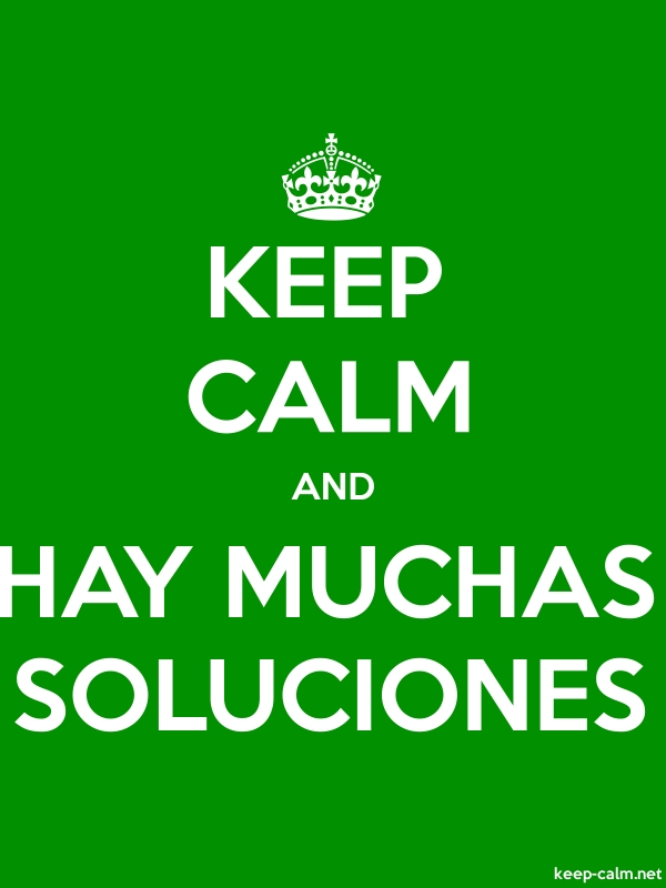 KEEP CALM AND HAY MUCHAS SOLUCIONES - white/green - Default (600x800)