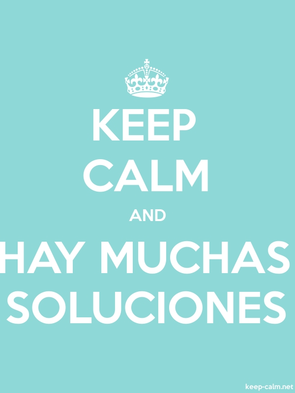 KEEP CALM AND HAY MUCHAS SOLUCIONES - white/lightblue - Default (600x800)