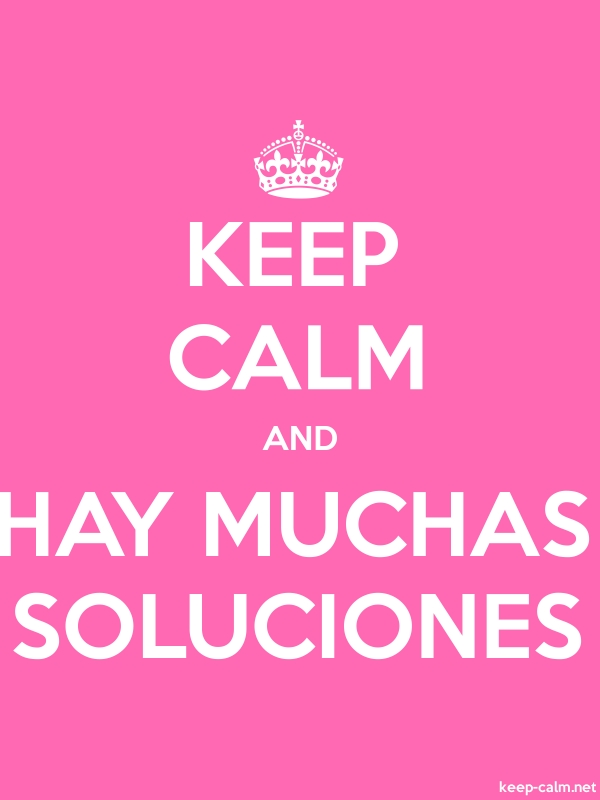 KEEP CALM AND HAY MUCHAS SOLUCIONES - white/pink - Default (600x800)