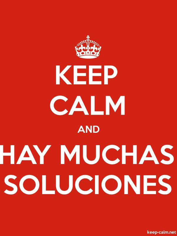 KEEP CALM AND HAY MUCHAS SOLUCIONES - white/red - Default (600x800)