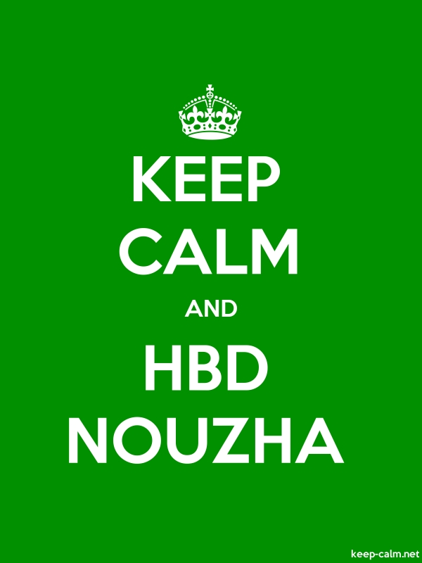 KEEP CALM AND HBD NOUZHA - white/green - Default (600x800)