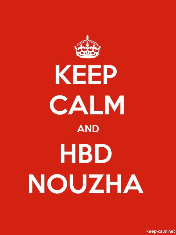 KEEP CALM AND HBD NOUZHA - white/red - Default (600x800)