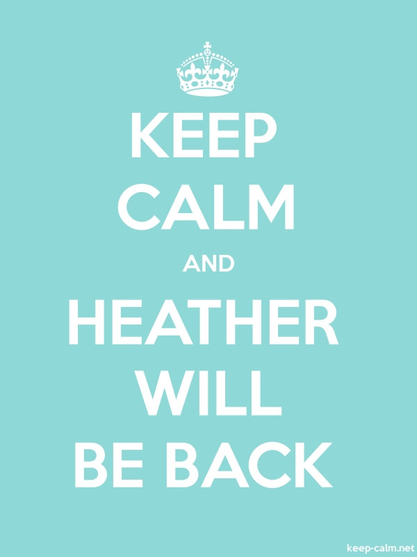 KEEP CALM AND HEATHER WILL BE BACK - white/lightblue - Default (600x800)