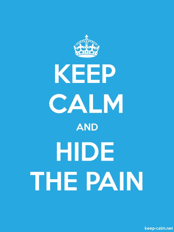 KEEP CALM AND HIDE THE PAIN - white/blue - Default (600x800)