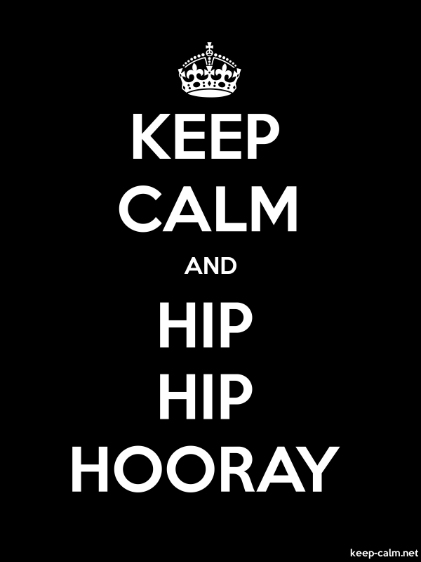 KEEP CALM AND HIP HIP HOORAY - white/black - Default (600x800)