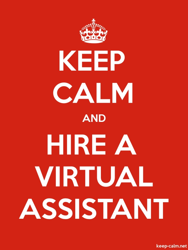 KEEP CALM AND HIRE A VIRTUAL ASSISTANT - white/red - Default (600x800)