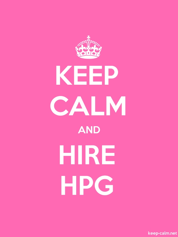 KEEP CALM AND HIRE HPG - white/pink - Default (600x800)