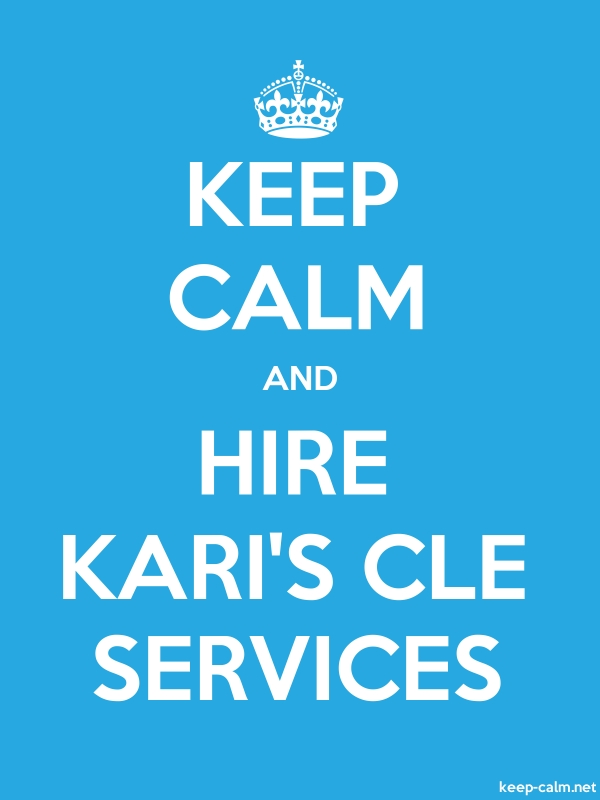 KEEP CALM AND HIRE KARI'S CLE SERVICES - white/blue - Default (600x800)