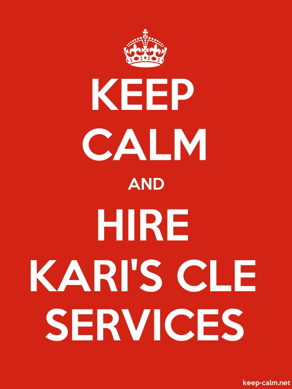 KEEP CALM AND HIRE KARI'S CLE SERVICES - white/red - Default (600x800)