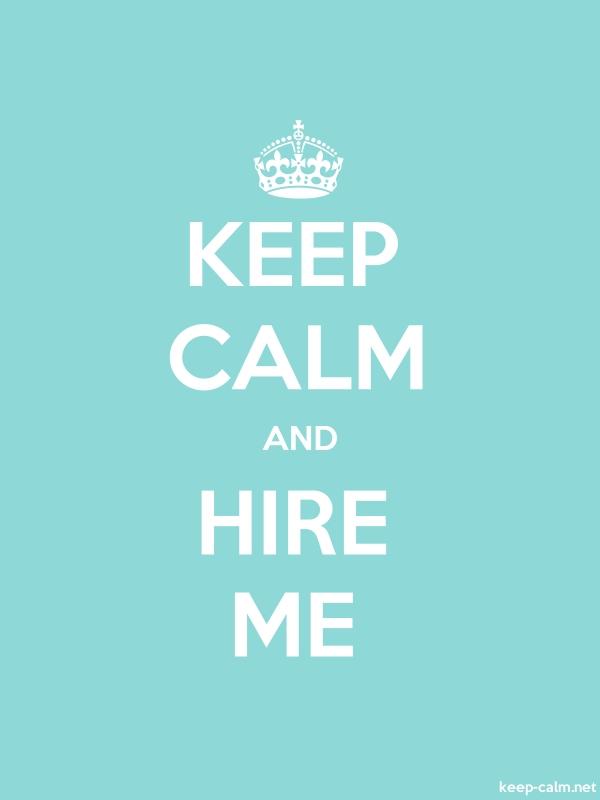 KEEP CALM AND HIRE ME - white/lightblue - Default (600x800)