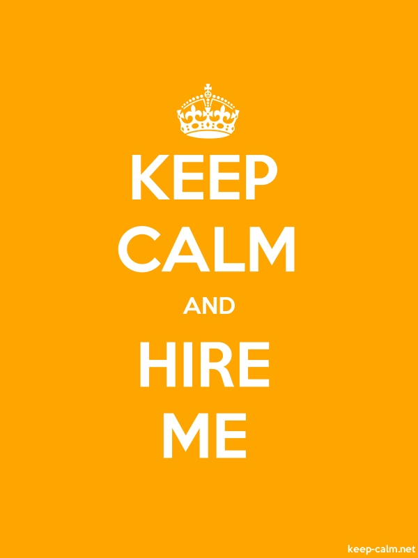 KEEP CALM AND HIRE ME - white/orange - Default (600x800)