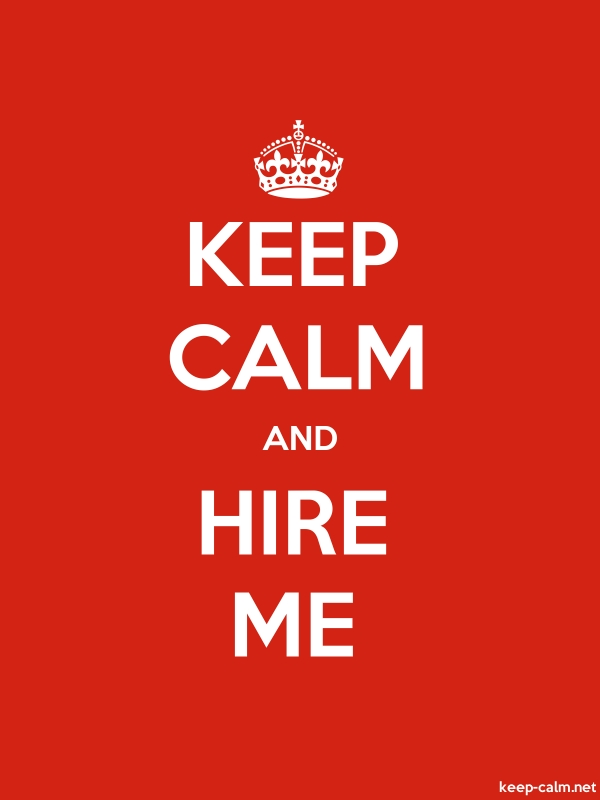 KEEP CALM AND HIRE ME - white/red - Default (600x800)