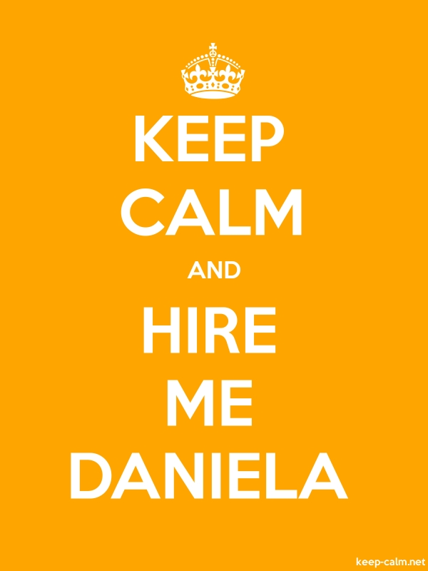 KEEP CALM AND HIRE ME DANIELA - white/orange - Default (600x800)