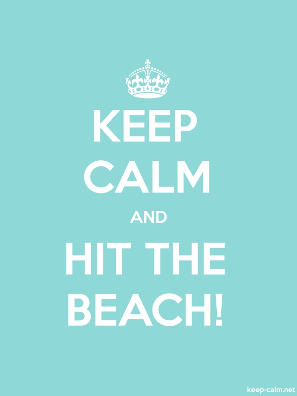 KEEP CALM AND HIT THE BEACH! - white/lightblue - Default (600x800)