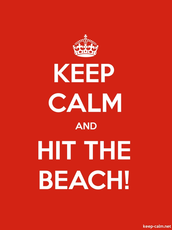 KEEP CALM AND HIT THE BEACH! - white/red - Default (600x800)