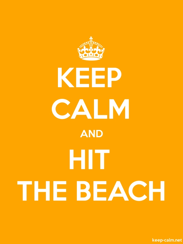 KEEP CALM AND HIT THE BEACH - white/orange - Default (600x800)