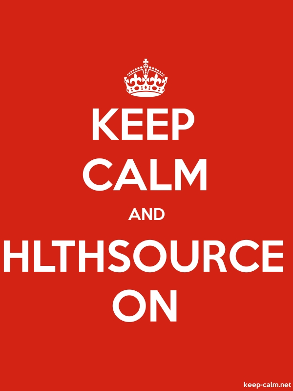 KEEP CALM AND HLTHSOURCE ON - white/red - Default (600x800)